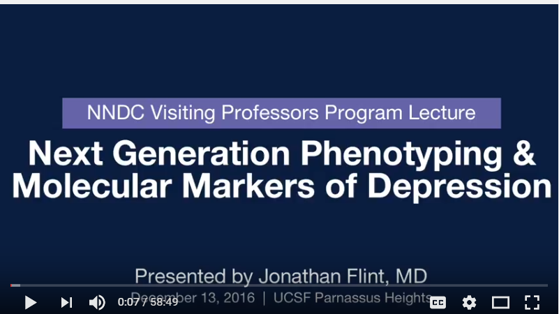University of California  at San Francisco    Jonathan Flint, MD, UCLA  Next-generation phenotyping and methods for studying molecular markers of depression December 13-14, 2016