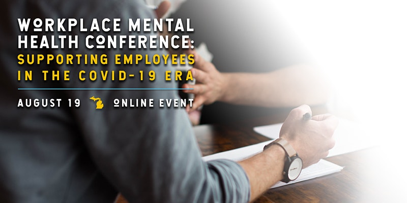 Virtual Event: University of Michigan Workplace Mental Health Conference